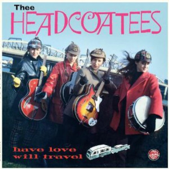 """HEADCOATEES """"Have Love Will Travel"""" CD"""