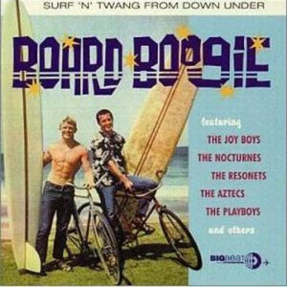 BOARD BOOGIE - SURF'N TWANG FROM DOWN UNDER