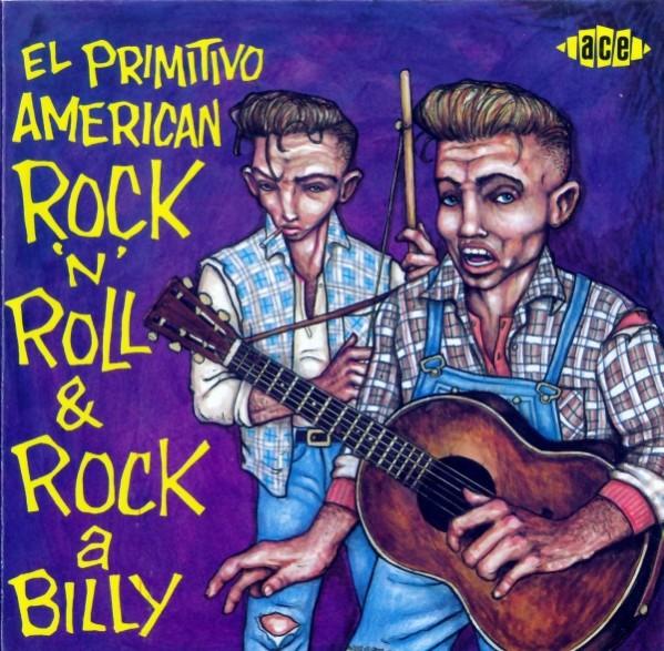 EL PRIMITIVO AMERICAN ROCK'N'ROLL & ROCKABILLY CD