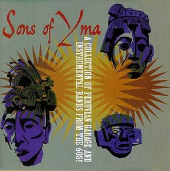 SONS OF YMA: A COLLECTION OF PERUVIAN GARAGE cd