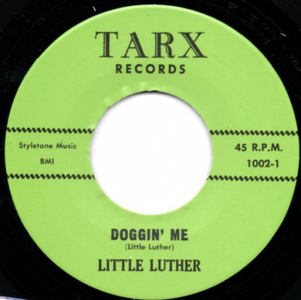 "LITTLE LUTHER ""DOGGIN' ME/AUTOMATIC BABY"" 7"""