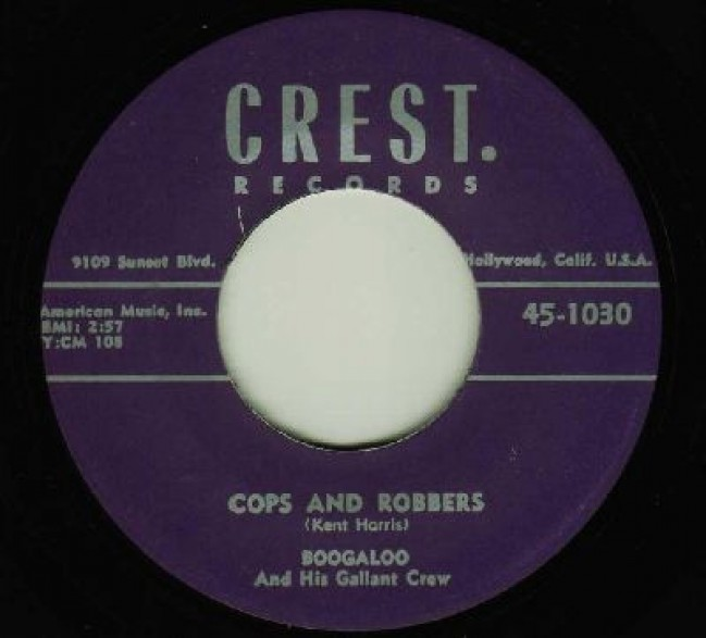 """Boogaloo & His Gallant Crew """"Cops And Robbers / Clothes Line (Wrap It Up)"""" 7"""""""
