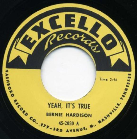"Bernie Hardison ""Yeah, It's True / Love Me Baby"" 7"""