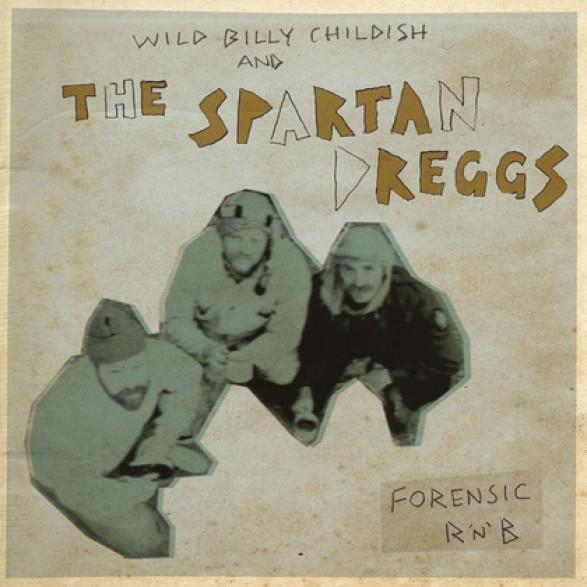 """BILLY CHILDISH & SPARTAN DREGGS """"FORENSIC R&B"""" LP"""