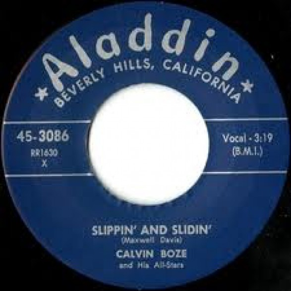 """Calvin Boze & His All-Stars """"Slippin' And Sliding / Baby, You're Tops With Me"""" 7"""""""