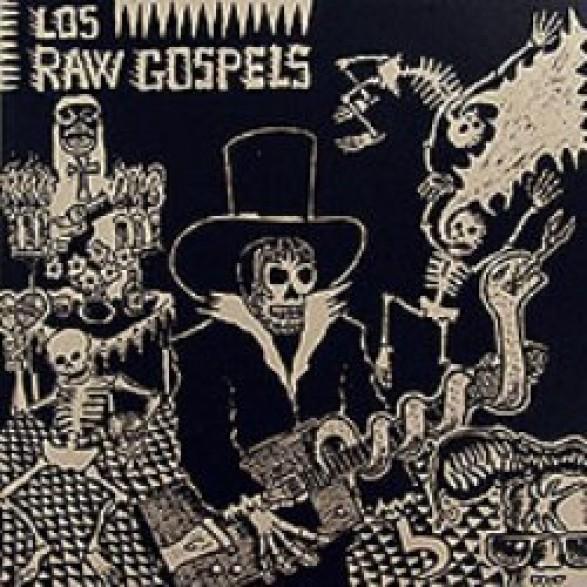 "RAW GOSPELS, LOS ""LA FIESTA DE LA MUERTE"" LP"