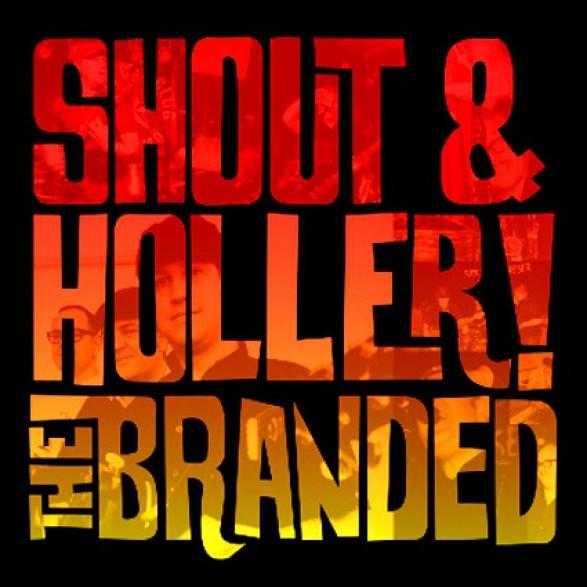 """BRANDED """"SHOUT & HOLLER"""" LP"""