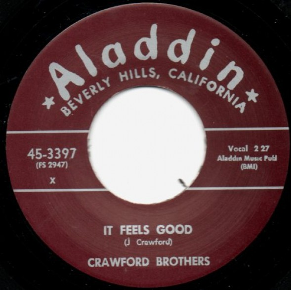 "Crawford Brothers ""It Feels Good / I Ain't Guilty"" 7"""