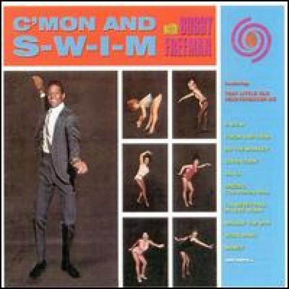 "BOBBY FREEMAN ""C'MON & SWIM"" CD"