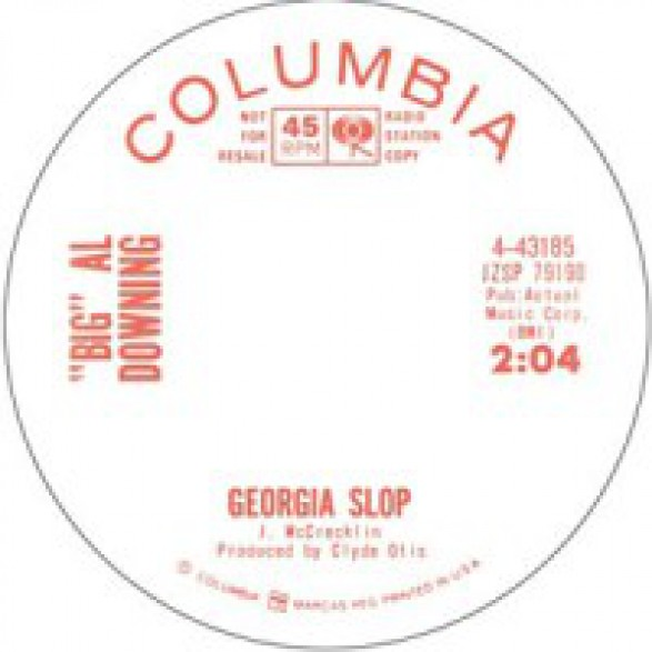 "BIG AL DOWNING ""GEORGIA SLOP/ I FEEL GOOD"" 7"""