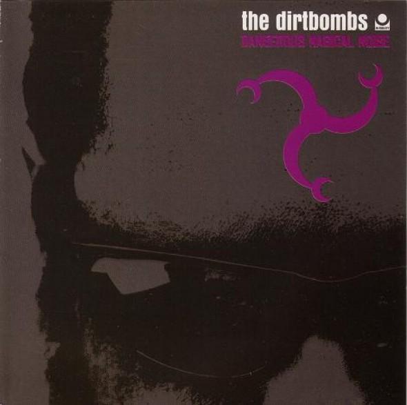 "DIRTBOMBS ""DANGEROUS MAGICAL NOISE"" CD"