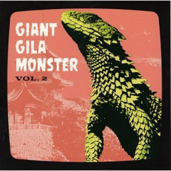 GIANT GILA MONSTER VOLUME 2 7""