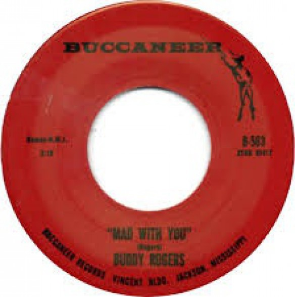"""BUDDY ROGERS """"MAD WITH YOU/TELL ME.."""" 7"""""""