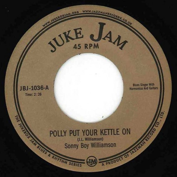 "SONNY BOY WILLIAMSON ""POLLY PUT YOUR KETTLE ON"" 7"""