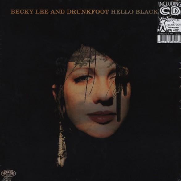 "BECKY LEE & DRUNKFOOT ""HELLO BLACK HALO"" LP"