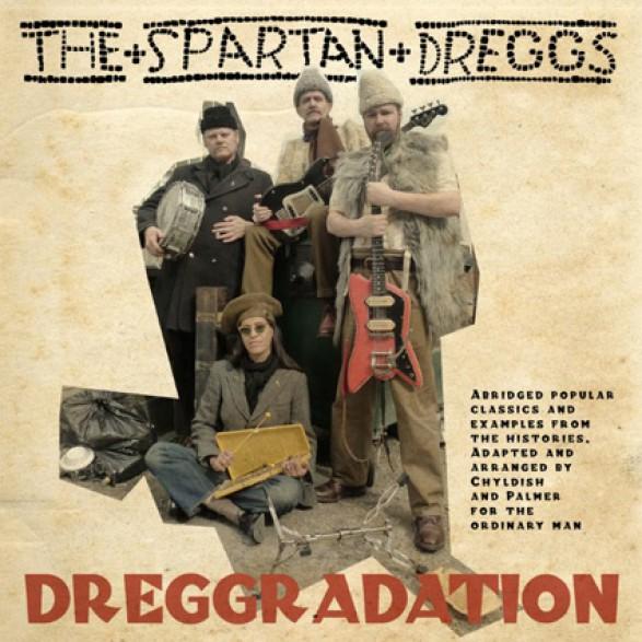 "BILLY CHILDISH & SPARTAN DREGGS ""DREGGRADATION"" LP"