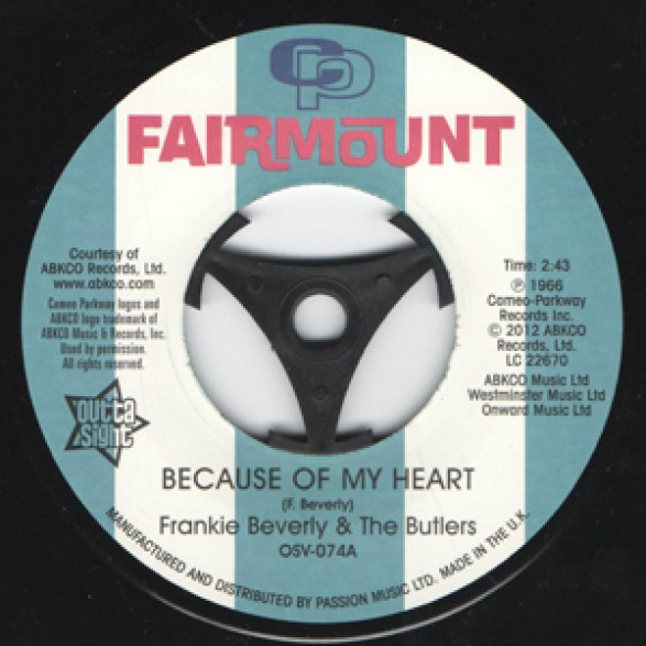 "Frankie Beverly & The Butlers ""Because Of My Heart/ I Want To Feel I'm Wanted"" 7"""