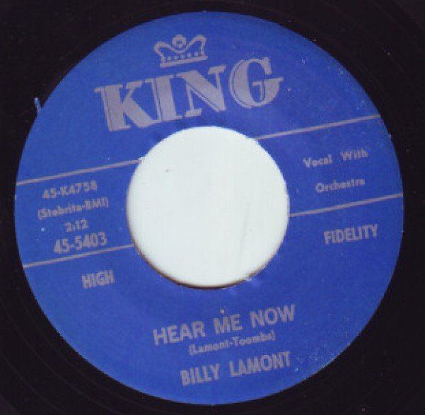 "BILLY LaMONT ""HEAR ME NOW/COME ON RIGHT NOW"" 7"""