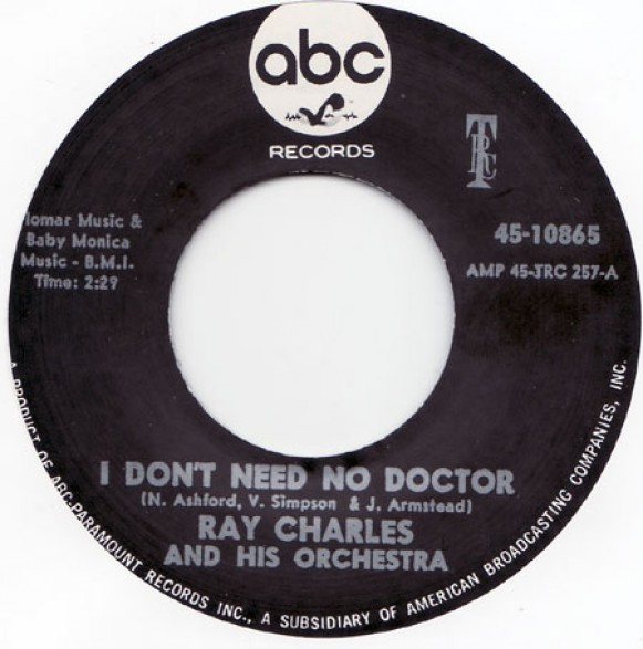 "RAY CHARLES ""I DON'T NEED NO DOCTOR/Please Say You're Fooling"" 7"""