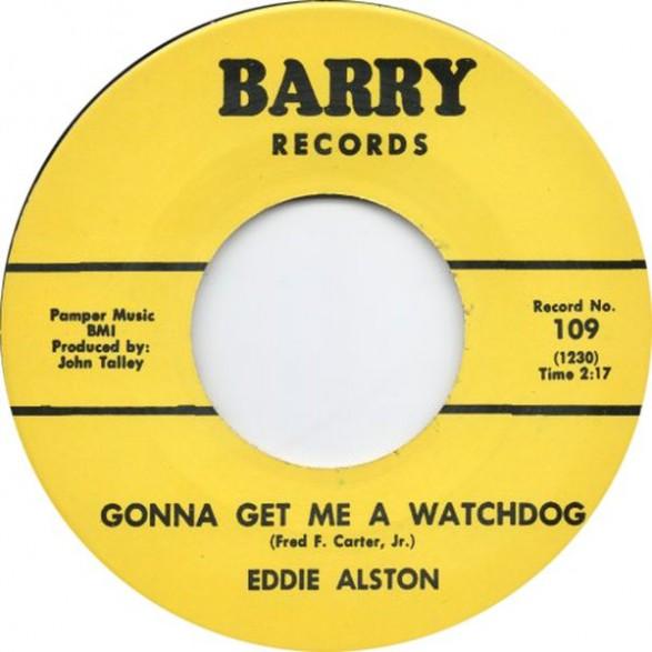 """EDDIE ALSTON """"I JUST CAN'T HELP IT/Gonna Get Me A Watchdog"""" 7"""""""