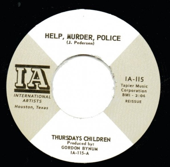 "THURSDAYS CHILDREN ""HELP, MURDER, POLICE/You Can Forget About That"" 7"""