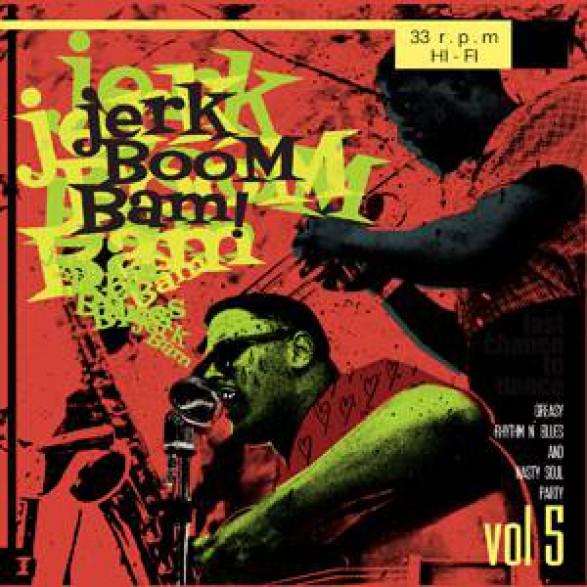 """JERK BOOM! BAM! """"Volume 5"""" LP"""
