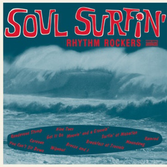 "RHYTHM ROCKERS ""SOUL SURFIN"" LP"