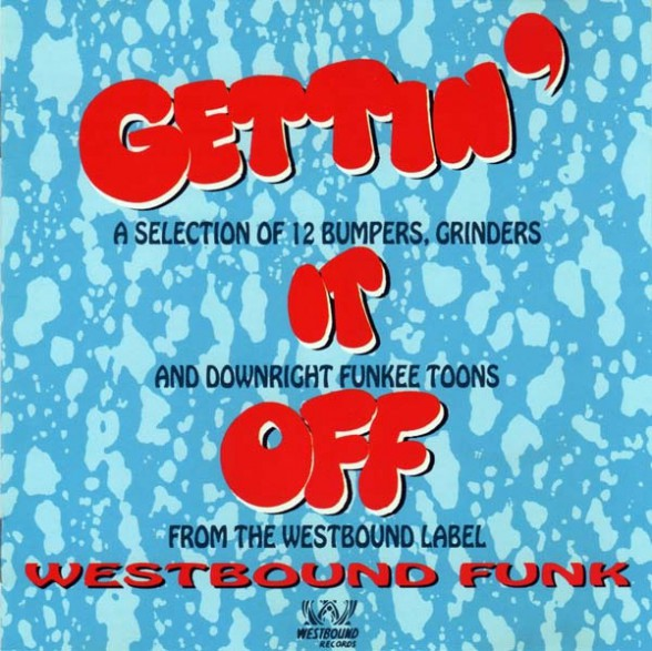 GETTIN' IT OFF - WESTBOUND FUNK CD