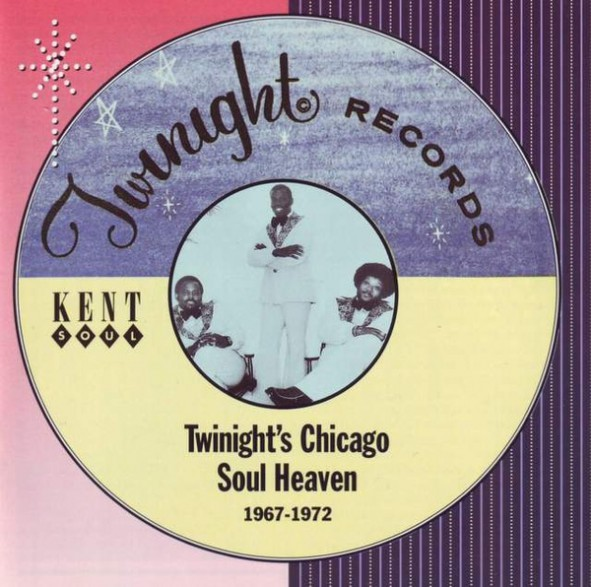 TWINIGHT'S CHICAGO SOUL HEAVEN 1967-1972 CD