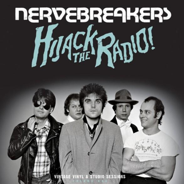 "NERVEBREAKERS ""Hijack The Radio!"" LP"