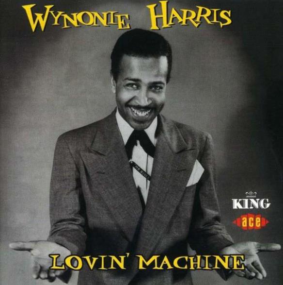 "WYNONIE HARRIS ""LOVIN MACHINE"" CD"