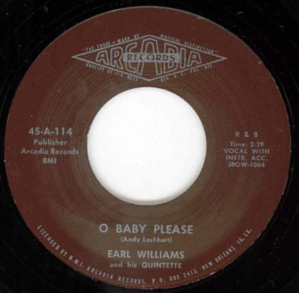 """Earl Williams And His Quintette """"O Baby Please/You Ain't Puttin' Out Nothing But The Light"""" 7"""""""