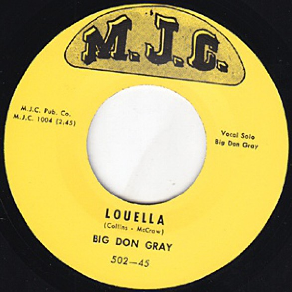 """BIG DON GRAY """"LOUELLA / I'VE STARTED TO LIVE AGAIN"""" 7"""""""