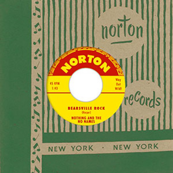 "NOTHING AND THE NO NAMES ""Bearsville Rock/Cute Little Sweetie"" 7"""