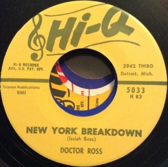 """DOCTOR ROSS """"CALL THE DOCTOR/NEW YORK BREAKDOWN"""" 7"""""""
