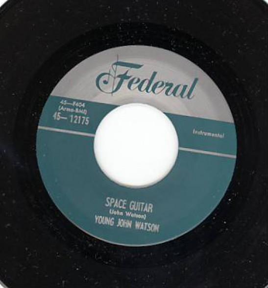 "FRED CLARK ""GROUND HOG SNOOPER"" / YOUNG JOHN WATSON ""SPACE GUITAR"" 7"""