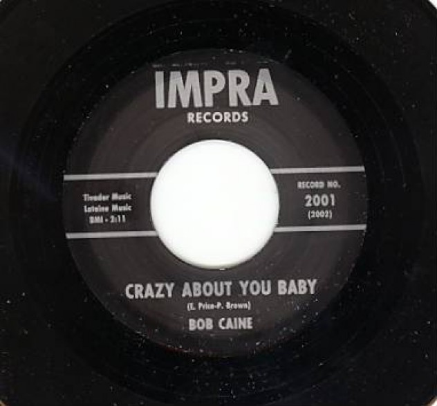 """BOB CAINE """"CRAZY ABOUT YOU BABY/ THE PRICE IS TOO HIGH"""" 7"""""""