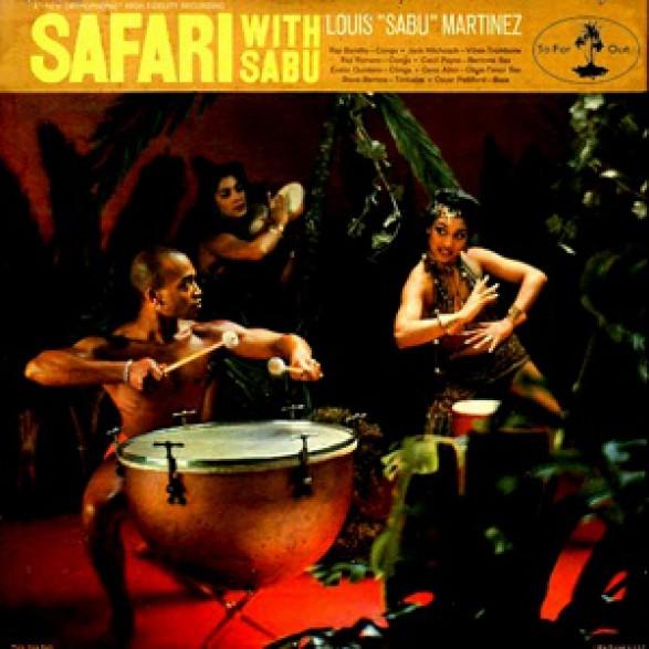 "SABU MARTINEZ ""Safari With Sabu"" LP"