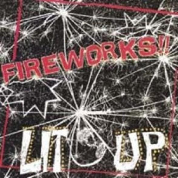 """FIREWORKS """"Lit Up"""" LP"""