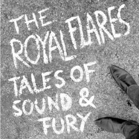 "ROYAL FLARES ""Tales Of Sound & Fury"" LP"