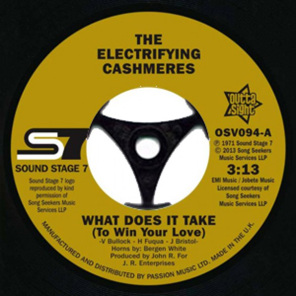 "ELECTRIFYING CASHMERES ""What Does It Take (To Win Your Love"") / CONTINENTAL SHOWSTOPPERS ""Not Too Young"" 7"""