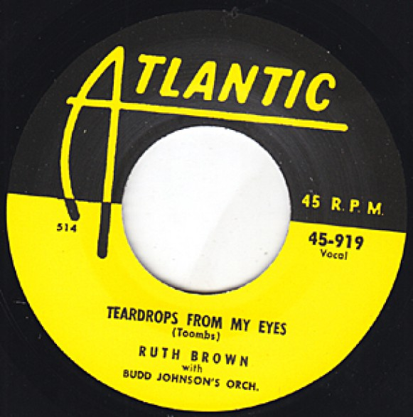 """RUTH BROWN """"TEARDROPS FROM MY EYES/ AS LONG AS I'M MOVING"""" 7"""""""