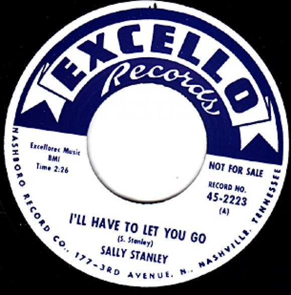 """SALLY STANLEY """"I'LL HAVE TO LET YOU GO/ WHAT IT MEANS TO BE LONELY"""" 7"""""""