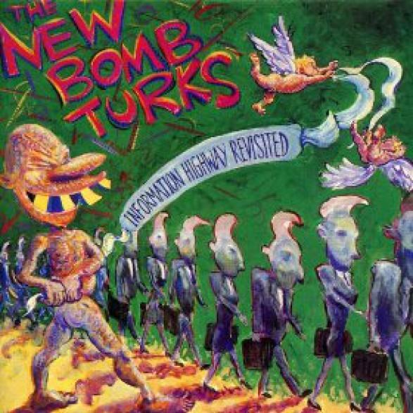 "NEW BOMB TURKS ""INFORMATION HIGHWAY"" CD"