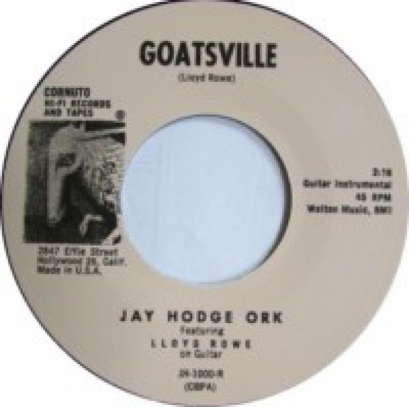 """JAY HODGE ORK """"GOATSVILLE"""" / MECIE JENKINS """"COME BACK PRETTY BABY"""" 7"""""""
