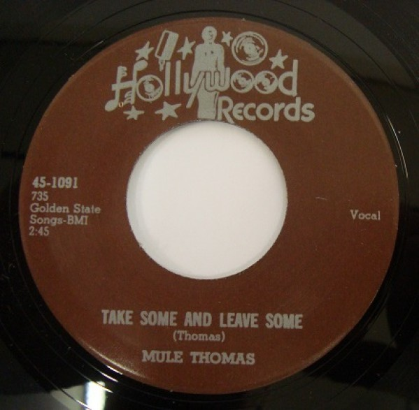 """MULE THOMAS """"BLOW MY BABY BACK HOME/Take Some & Leave Some"""" 7"""""""