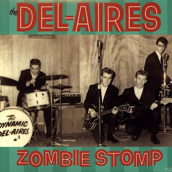 """Del-Aires """"Zombie Stomp (gatefold!)"""" LP"""