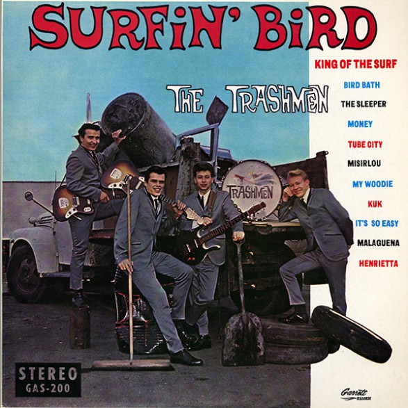 "TRASHMEN ""SURFIN' BIRD"" LP"