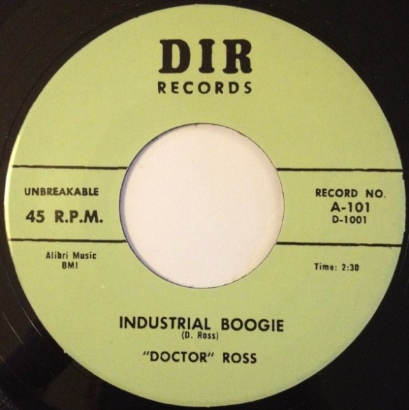 """DOCTOR ROSS """"INDUSTRIAL BOOGIE/Thirty Two Twenty"""" 7"""""""
