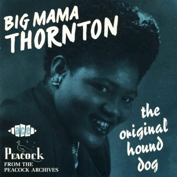 "BIG MAMA THORNTON ""ORIGINAL HOUND DOG"" CD"